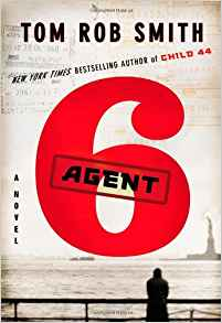 Agent 6 copyright - Tom Rob Smith & Publishers