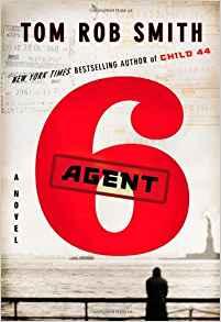 Agent 6 copyright - Tom Rob Smith & Publishers